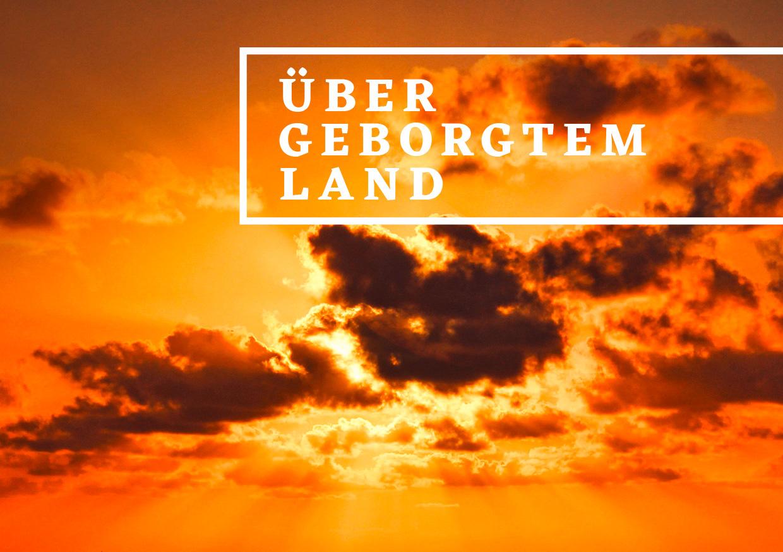 Ueber_geborgtem-Land